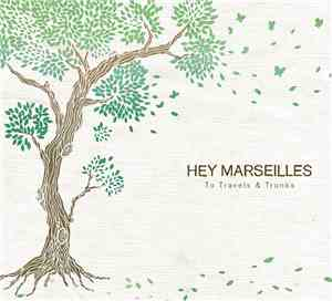 Hey Marseilles - To Travels & Trunks