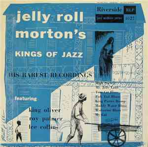 Jelly Roll Morton - Jelly Roll Morton's Kings Of Jazz