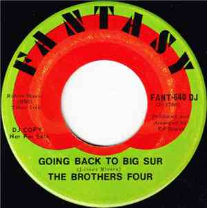 The Brothers Four - Going Back To Big Sur / Here I Go Again