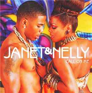 Janet & Nelly - Call On Me