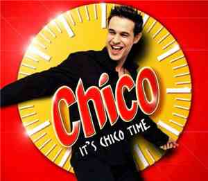 Chico  - It's Chico Time