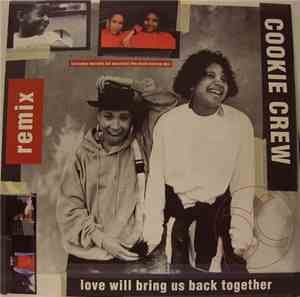 Cookie Crew - Love Will Bring Us Back Together