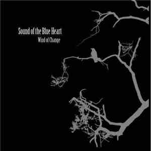 Sound Of The Blue Heart - Wind Of Change