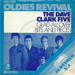 The Dave Clark Five - Glad All Over / Bits And Pieces