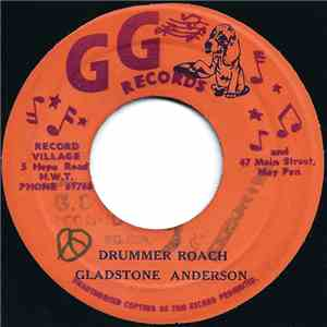 Gladstone Anderson / Tommy McCook & Bobby Ellis - Drummer Roach / Bad Cow S ...