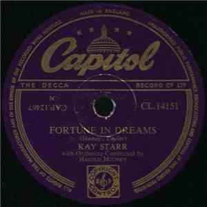 Kay Starr - Fortune In Dreams / Am I A Toy Or Treasure