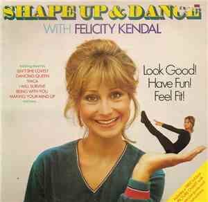 Felicity Kendal - Shape Up And Dance With Felicity Kendal