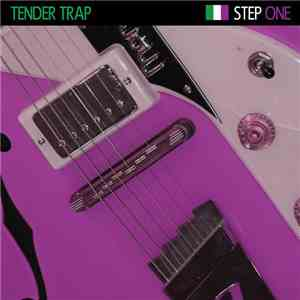 Tender Trap - Step One