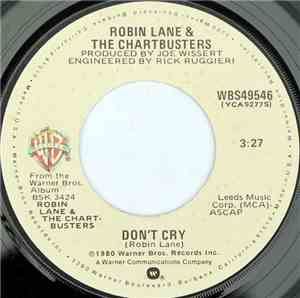 Robin Lane & The Chartbusters - Don't Cry / Waitin' In Line
