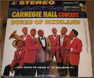 The Dukes Of Dixieland - Carnegie Hall Concert