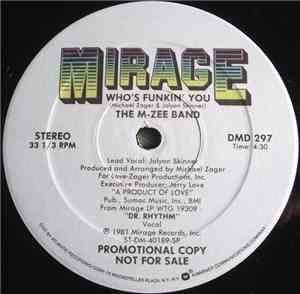 The M-Zee Band - Who's Funkin' You / Sure Shot