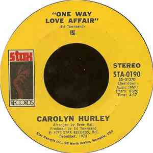 Carolyn Hurley - One Way Love Affair / If You Had Known Me Then (You Would Understand Me Now)