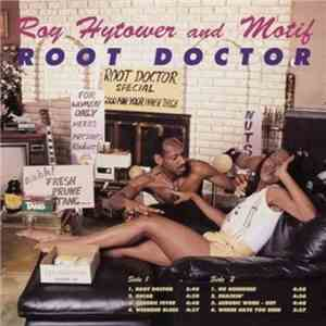 Roy Hytower and Motif - Root Doctor