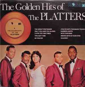 The Platters - The Golden Hits Of The Platters