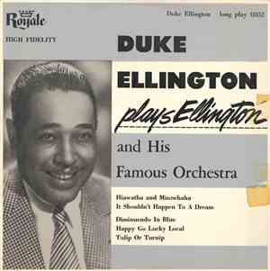 Duke Ellington And His Famous Orchestra - Plays Ellington