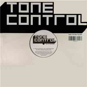 Tone Control - Take It To The Top EP