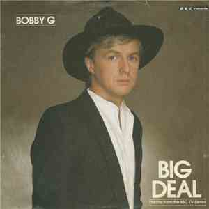 Bobby G - Big Deal