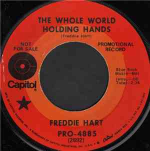 Freddie Hart - The Whole World Holding Hands