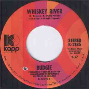 Budgie - Whiskey River