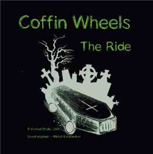 Coffin Wheels - The Ride