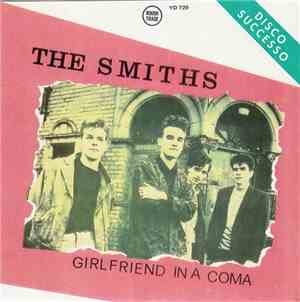 The Smiths / New Order - Girlfriend In A Coma / True Faith