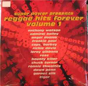 Various - Super Power Presents Reggae Hits Forever Volume 1