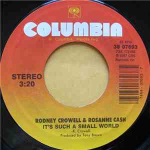 Rodney Crowell And Rosanne Cash - It's Such A Small World