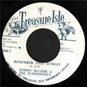 Alton Ellis, Tommy McCook & The Supersonics - Remember That Sunday