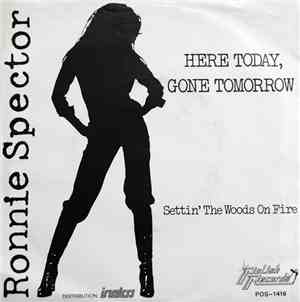 Ronnie Spector - Here Today, Gone Tomorrow