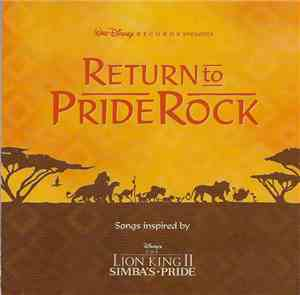 Various - Return To Pride Rock: Songs Inspired By Disney's The Lion King II ...