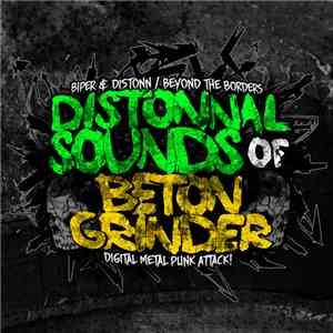Biper & Distonn / Beyond The Borders - Distonnal Sounds Of Beton Grinder