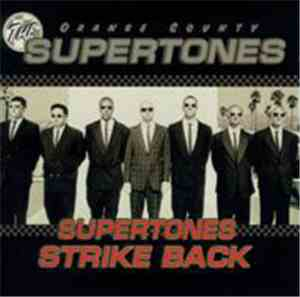 The Orange County Supertones - Supertones Strike Back