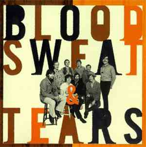 Blood Sweat & Tears - The Best Of Blood, Sweat & Tears: What Goes Up!