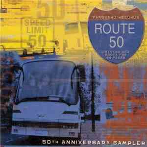 Various - Route 50: Driving New Roots for Fifty Years