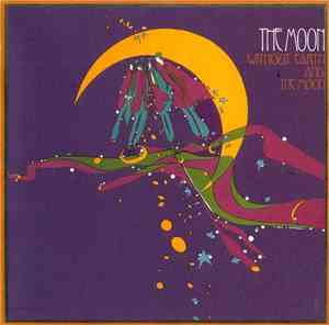 The Moon  - Without Earth And The Moon
