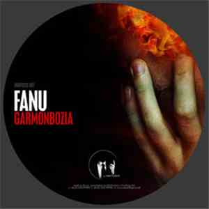 Fanu - Garmonbozia / My Life In Flames
