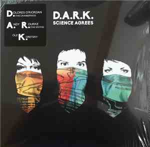 D.A.R.K.  - Science Agrees