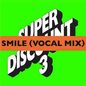 Etienne De Crecy, Alex Gopher, Asher Roth - Smile (Vocal Mix)