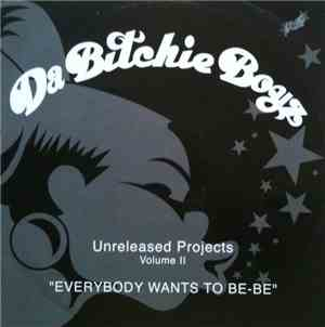 Da Bitchie Boyz - Unreleased Projects Volume II