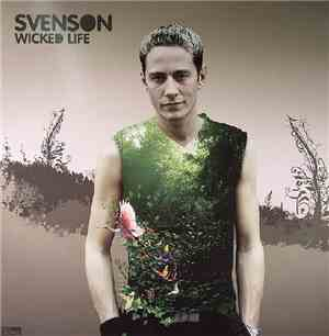 Svenson - Wicked Life