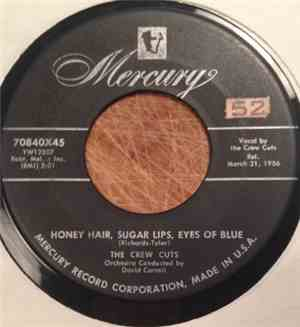 The Crew Cuts - Honey Hair, Sugar Lips, Eyes Of Blue / Out Of The Picture