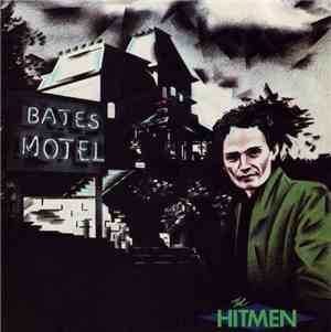 The Hitmen  - Bates Motel