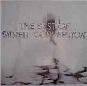 Silver Convention - The Best Of Silver Convention