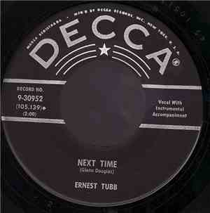 Ernest Tubb - Next Time / What I Know About Her